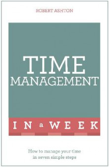 Time Management in a Week av Robert Ashton (Heftet)