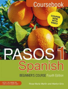 Pasos 1 Spanish Beginner's Course (Fourth Edition) av Martyn Ellis og Rosa Maria Martin (Heftet)