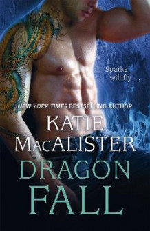 Dragon Fall (Dragon Fall Book One) av Katie MacAlister (Heftet)