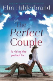 The Perfect Couple av Elin Hilderbrand (Heftet)