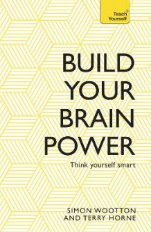 Build Your Brain Power av Simon Wootton og Terry Horne (Heftet)