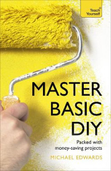 Master Basic DIY: Teach Yourself av DIY Doctor (Heftet)
