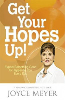 Get Your Hopes Up! av Joyce Meyer (Heftet)