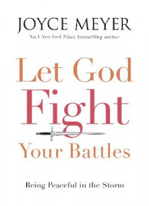 Let God Fight Your Battles av Joyce Meyer (Heftet)
