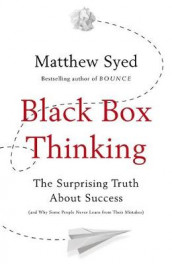 Black box thinking - the surprising truth about success av Matthew Syed (Heftet)
