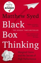 Black box thinking av Matthew Syed (Heftet)