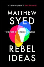 Rebel Ideas av Matthew Syed (Innbundet)