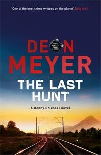 The Last Hunt av Deon Meyer (Innbundet)