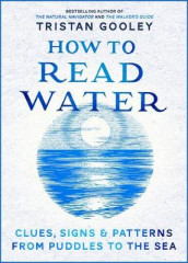 How To Read Water av Tristan Gooley (Innbundet)