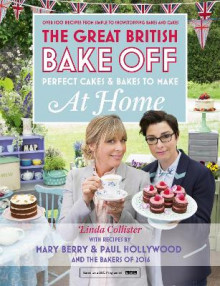 Great British Bake Off - Perfect Cakes & Bakes To Make At Home av Linda Collister (Innbundet)