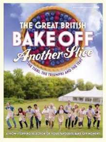 Great British Bake Off Annual: Another Slice av Great British Bake Off Team (Innbundet)