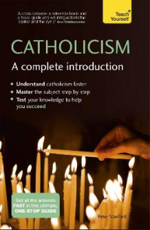 Catholicism: A Complete Introduction: Teach Yourself av Peter Stanford (Heftet)