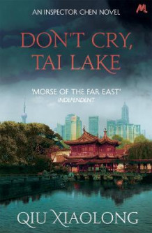 Don't Cry, Tai Lake av Qiu Xiaolong (Heftet)