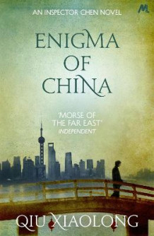 Enigma of China av Qiu Xiaolong (Heftet)