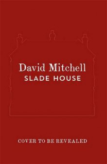 Slade House av David Mitchell (Innbundet)