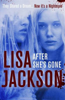 After She's Gone av Lisa Jackson (Innbundet)