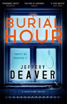 The Burial Hour av Jeffery Deaver (Heftet)