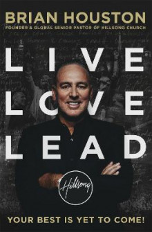Live, Love, Lead av Brian Houston (Heftet)