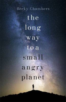 The Long Way to a Small, Angry Planet av Becky Chambers (Innbundet)