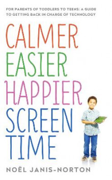 Calmer Easier Happier Screen Time av Noel Janis-Norton (Heftet)