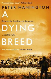 A Dying Breed av Peter Hanington (Innbundet)