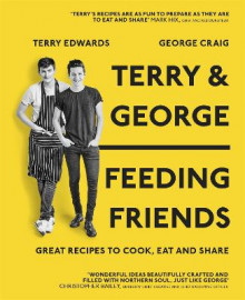 Terry & George - Feeding Friends av Terry Edwards og George Craig (Innbundet)