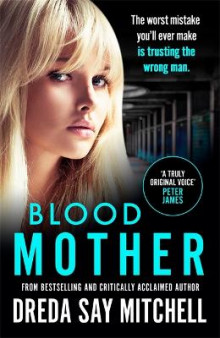 Blood Mother av Dreda Say Mitchell (Heftet)