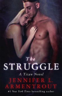 The Struggle av Jennifer L. Armentrout (Heftet)