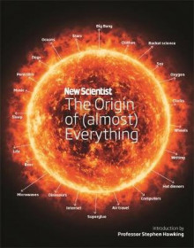 New Scientist: The Origin of (Almost) Everything av New Scientist, Graham Lawton og Stephen Hawking (Innbundet)