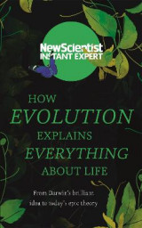Omslag - How Evolution Explains Everything About Life