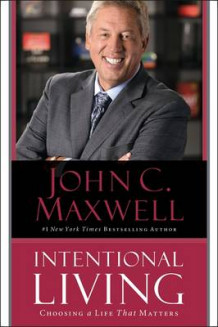 Intentional Living av John C. Maxwell (Heftet)