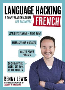 Language Hacking French (Learn How to Speak French - Right Away) av Benny Lewis (Blandet mediaprodukt)
