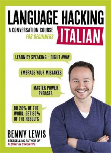 Language Hacking Italian (Learn How to Speak Italian - Right Away) av Benny Lewis (Blandet mediaprodukt)
