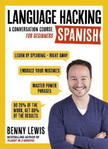 LANGUAGE HACKING SPANISH (Learn How to Speak Spanish - Right Away) av Benny Lewis (Blandet mediaprodukt)