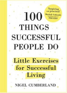 100 Things Successful People Do av Nigel Cumberland (Innbundet)