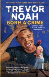 Born a crime and other stories av Trevor Noah (Heftet)