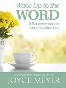 Wake Up to the Word av Joyce Meyer (Innbundet)