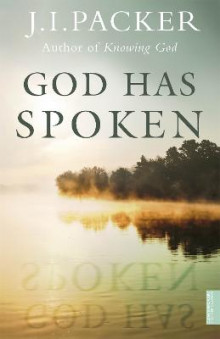 God Has Spoken av J. I. Packer (Heftet)