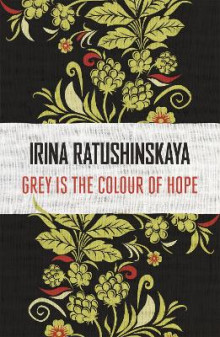 Grey is the Colour of Hope av Irina Ratushinskaya (Heftet)