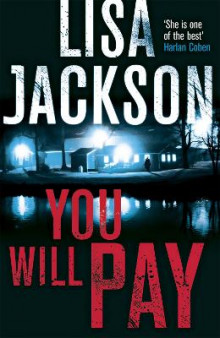 You Will Pay av Lisa Jackson (Innbundet)