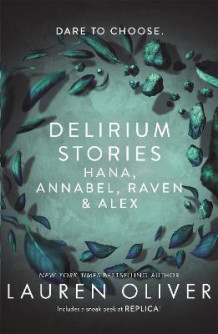 Delirium Stories av Lauren Oliver (Heftet)