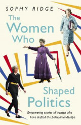 Omslag - The Women Who Shaped Politics
