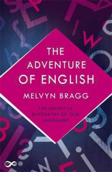 The Adventure of English av Melvyn Bragg (Heftet)