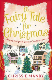 A Fairytale for Christmas av Chrissie Manby (Heftet)