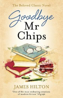 Goodbye Mr Chips av James Hilton (Heftet)