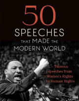 Omslag - 50 Speeches That Made the Modern World