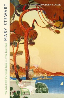 The Wind Off the Small Isles and The Lost One av Mary Stewart (Heftet)