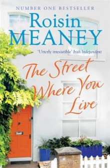 The Street Where You Live av Roisin Meaney (Heftet)