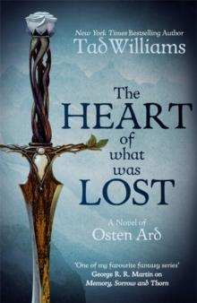 The heart of what was lost av Tad Williams (Heftet)