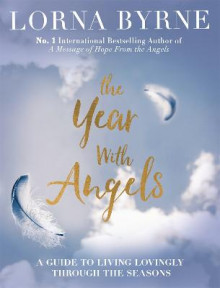 The Year with Angels av Lorna Byrne (Innbundet)